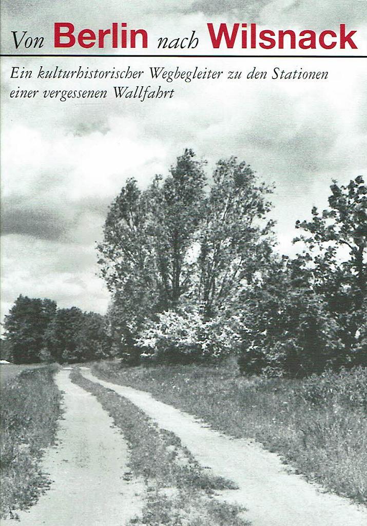Broschüre: Von Berlin nach Wilsnack